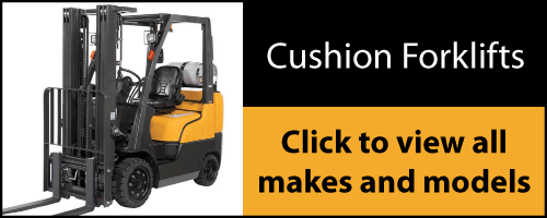 Click here to view all makes and models of Cushion Forklifts